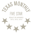Texas Monthly 5 Star Real Estate Award